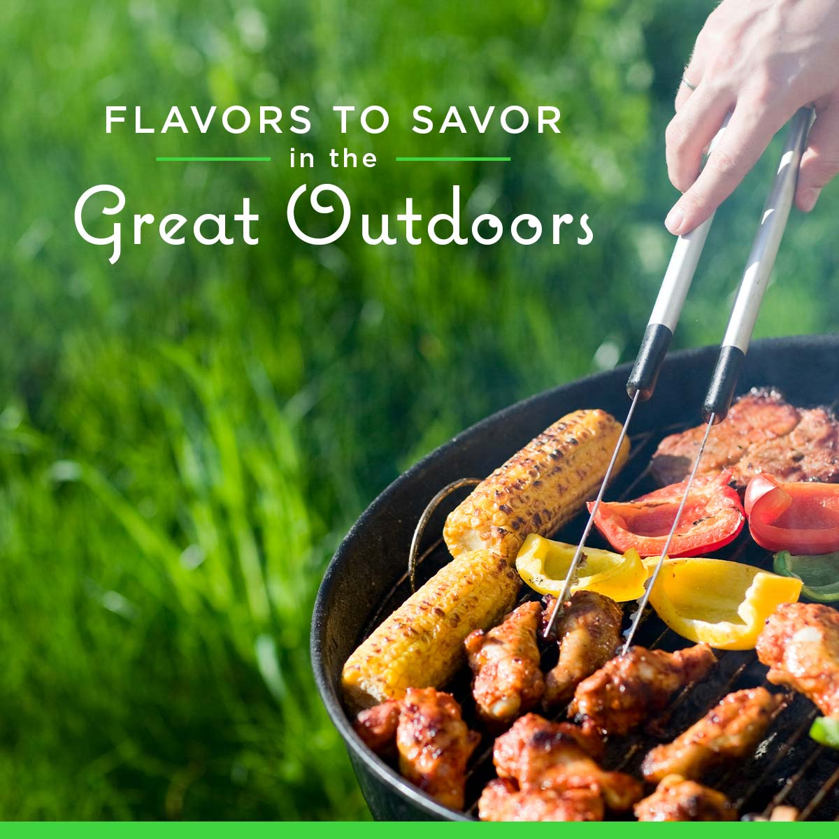 Flavors To Savor In The Great Outdoors