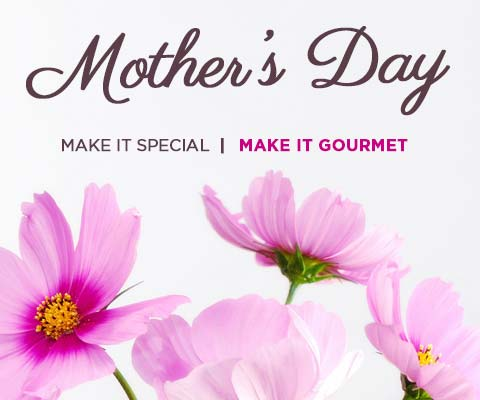 Make Mother's Day Special | PremierGourmet.com