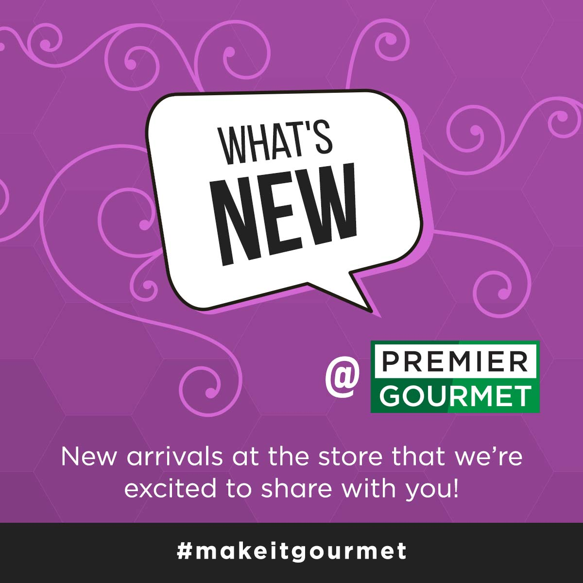What's New at Premier Gourmet